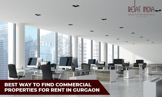 Best way to find Commercial Properties for rent in Gurgaon